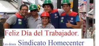 Sindicato Homecenter les desea un Feliz Día del Trabajador