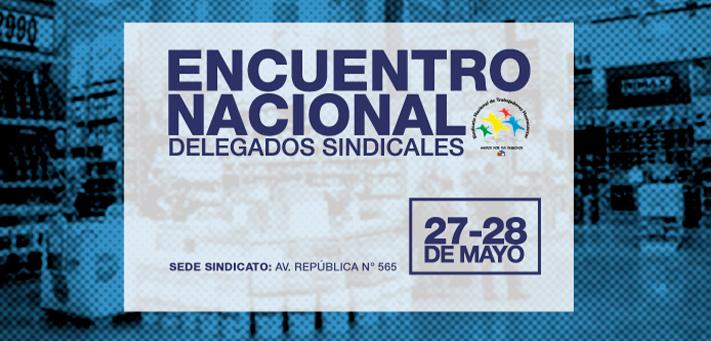 ENCUENTRO NACIONAL DE DIRECTORES Y DELEGADOS SINDICALES