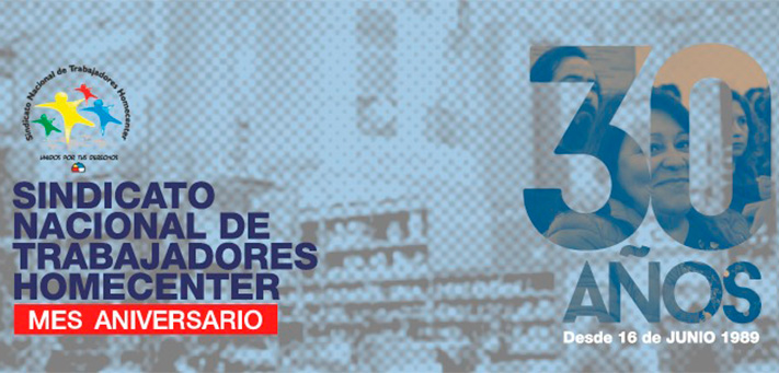30 AÑOS SINDICATO NACIONAL DE TRABAJADORES HOMECENTER